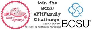Join me in the Bosu #FitFamily Challenge!