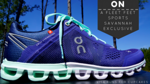 ON Running:  A Fleet Feet Sports Savannah Exclusive!